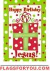 Happy Birthday Jesus Garden Flag