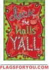 Deck The Halls Y'all Glitter Garden Flag
