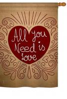 All You Need Is Love Burlap House Flag