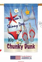 Chunky Dunk House Flag