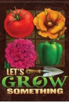 Let\'s Grow Something House Flag