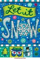 Let Is Snow Fun Glitter Garden Flag