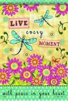 Live Every Moment Garden Flag