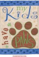Kids Have Paws Applique Garden Flag