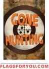 Gone Hunting Garden Flag
