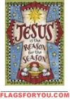 Jesus Is The Reason Cross House Flag
