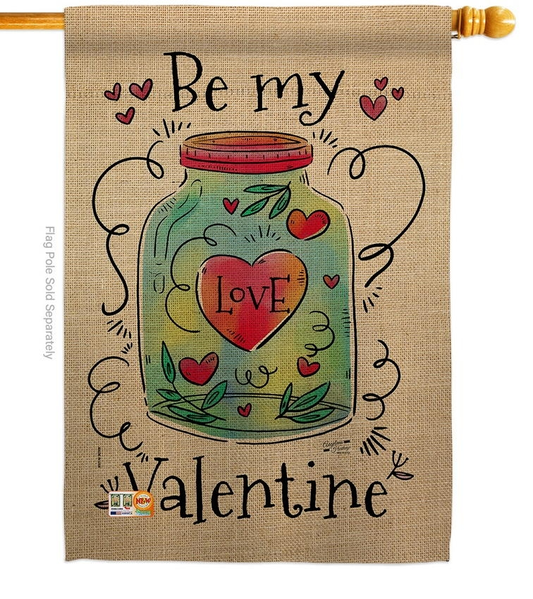 Be My Valentine Love House Flag