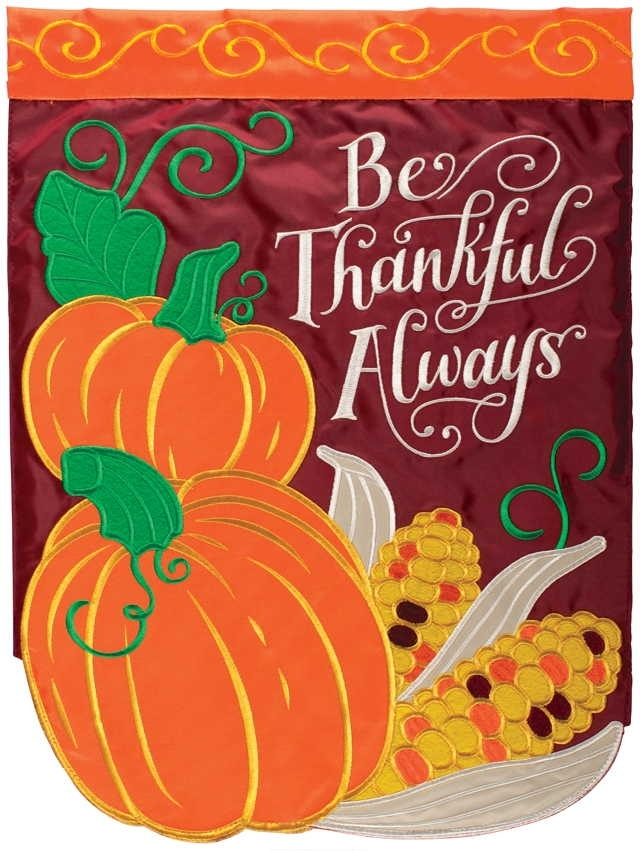 Be Thankful Always Applique Garden Flag