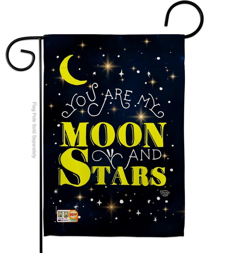 You Are My Moon And Star Garden Flag