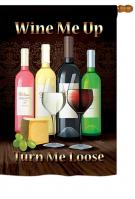 Wine Me Up, Turn Me Loose House Flag