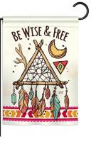 Be Wise & Free Garden Flag