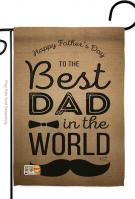 Best Dad In The World Garden Flag