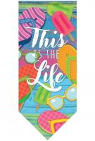 This Is The Life Banner