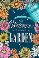 Welcome To My Garden Dura Soft House Flag