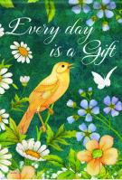 Every Day Is A Gift Garden Flag