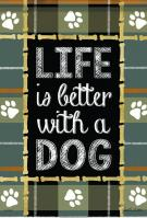 Life Is Better With A Dog House Flag