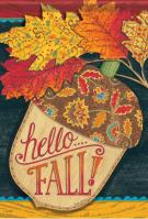 Hello Fall Acorn Garden Flag