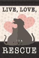 Live, Love, Rescue House Flag