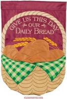 Our Daily Bread Applique House Flag