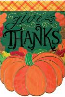 Give Thanks Pumpkin Double Applique Garden Flag
