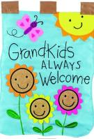 Grandkids Always Welcome Applique House Flag