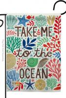 Take Me To The Ocean Garden Flag