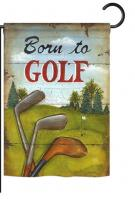Born to Golf Garden Flag