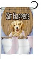 Sit Happens Garden Flag