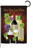 More Wine, Less Whine Garden Flag