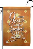 Jesus Is The Greatest Gift Garden Flag