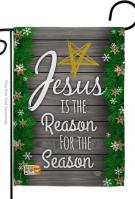 Jesus Is The Reason For Season Garden Flag