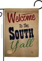 Welcome To The South Y\'all Garden Flag