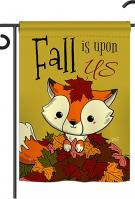Fall Is Upon Us Garden Flag