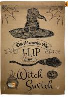 Flip My Witch Switch House Flag