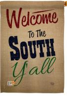 Welcome To The South Y\'all House Flag