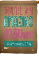 You\'re An Amazing Mother House Flag
