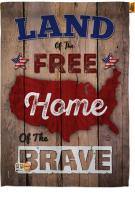 Land Of The Free, Home Brave House Flag