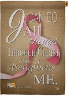 I Can Do All Things Through Christ House Flag