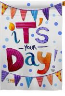 It\'s Your Day House Flag