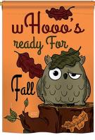 Whooo\'s Reday For Fall House Flag